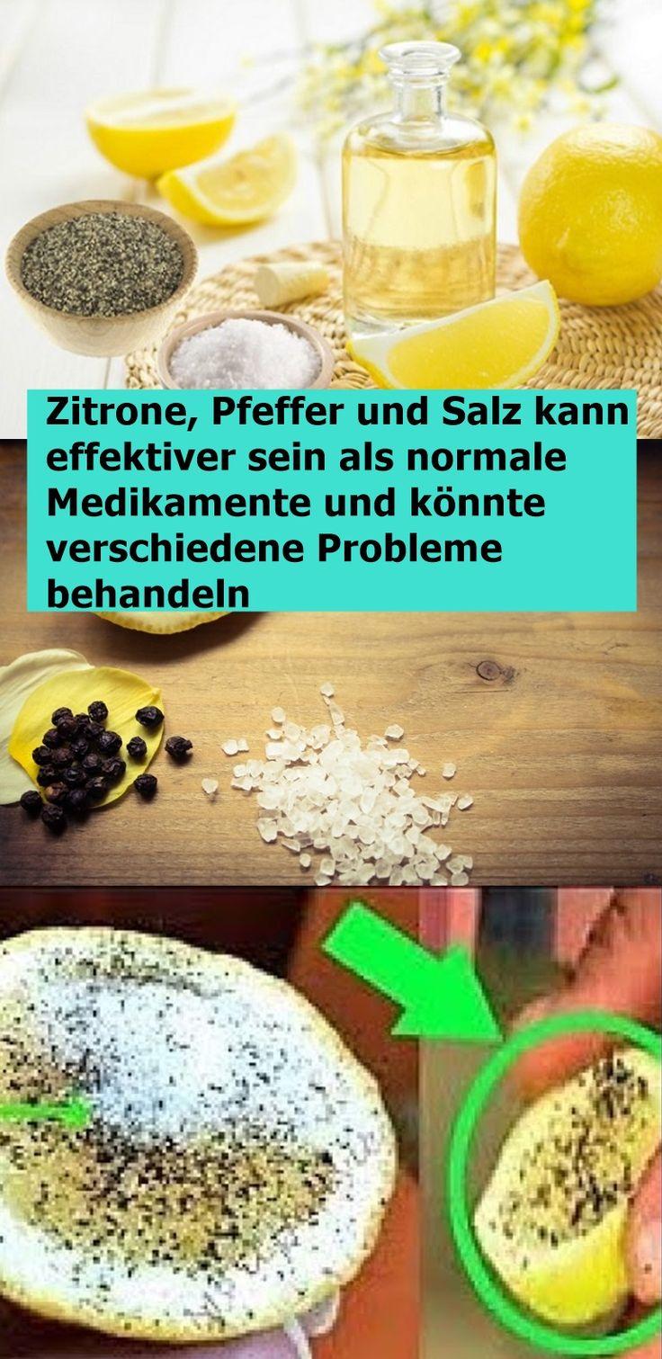 Zitrone, Pfeffer und Salz kann effektiver sein als normale Medikamente und könn…