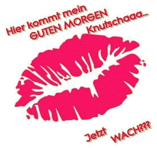 Guten Morgen Kussmund Küsse Bild 6 Küsse bild 6 in 2020