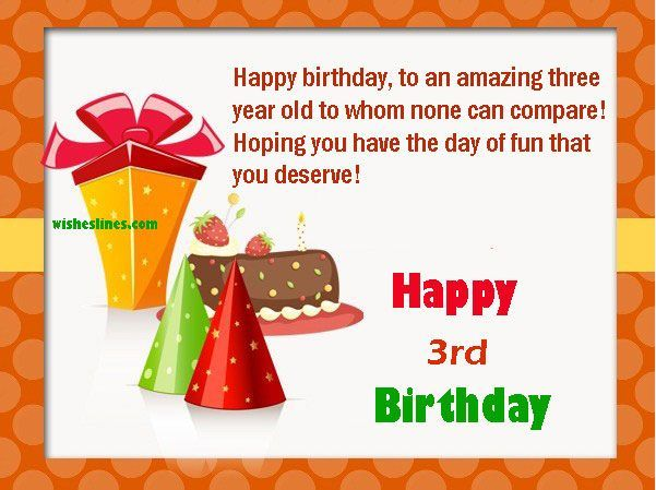 Happy 3rd Birthday Quotes Send Some Beautiful Messages For Three Year Old Baby Boy Wish Your Little Son Or Daughter