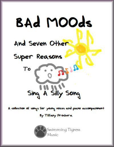 Bad Moods and Seven Other Super Reasons to Sing a Silly Song is a fun collection of songs for kids from composer and music teacher, Tiffany Prochera. Chock full of melodies kids will love to sing and stories they can relate to, It's a must-have for every teacher's music studio! Visit www.tiffanyprochera.com to order your hard copy or digital download, including some songs with sheet music available a la carte! And why not browse the entire Swimming Tigress Music catalog while you're there!