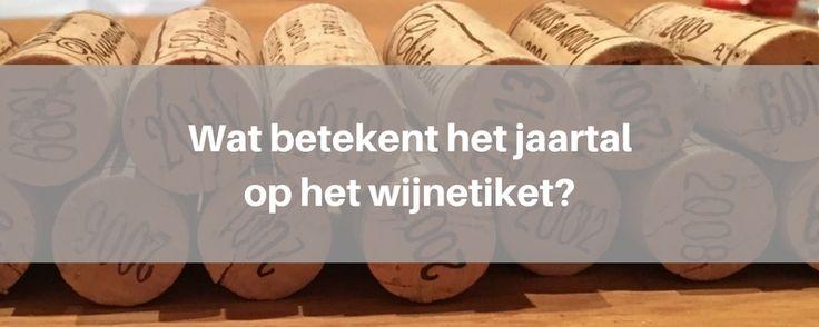 Wat betekent het jaartal op het wijnetiket?