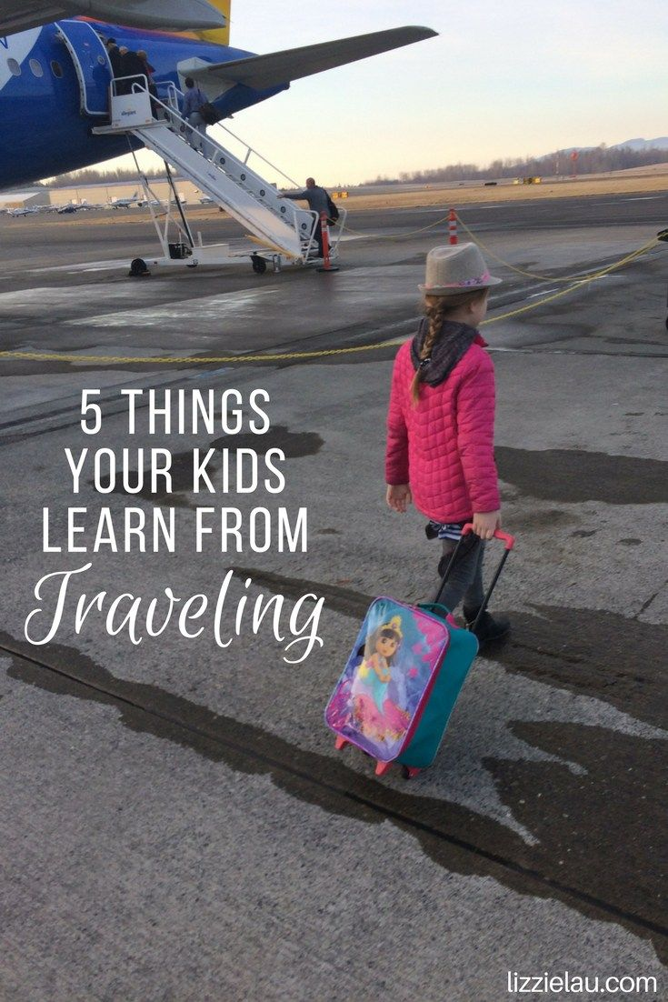 5 Things Your Kids Learn From Traveling #familytravel #travel