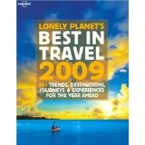 Lonely Planet's Best in Travel 2009 (General Reference) (Paperback)By James Bainbridge