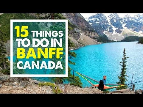 Top 15 Banff Attractions | Banff Travel Guide Part 3 (with video) - Travel Lushes