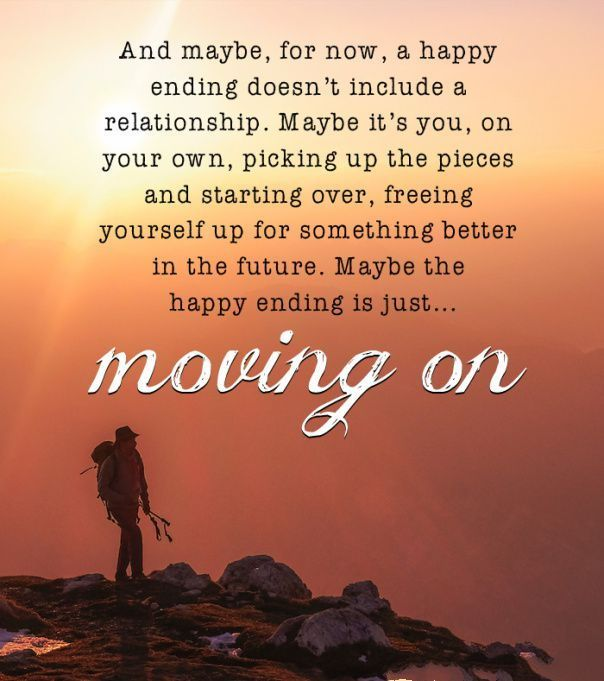 Inspirational quotes on moving on in a relationship