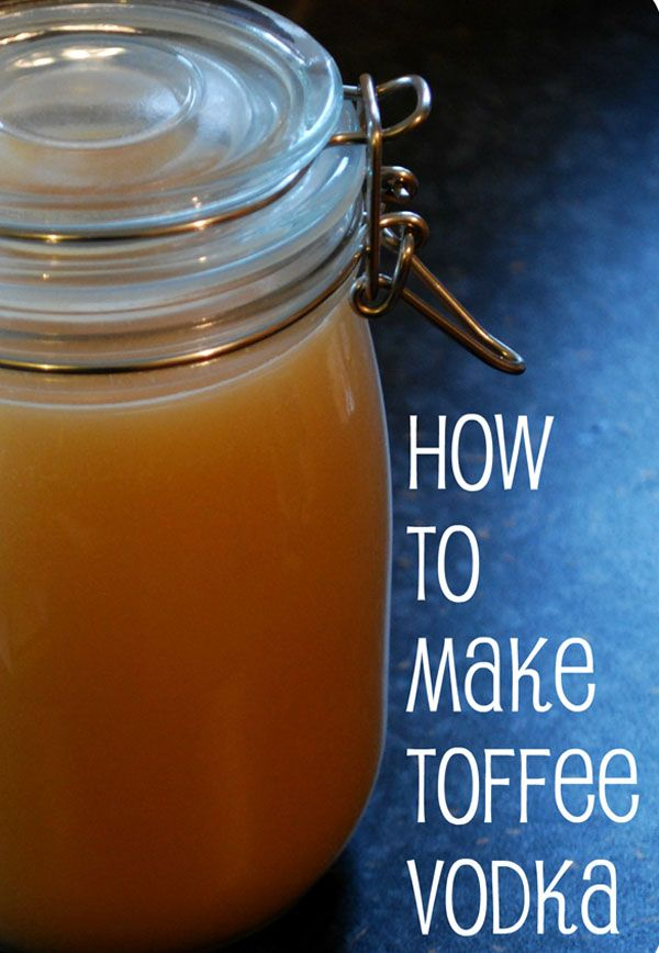 How to Make Toffee Vodka | Homemade flavoured vodka recipe DIY style. Just using toffees, vodka and a mason jar. These make for great personal gifts and great for Christmas presents. Plan ahead and make these now.