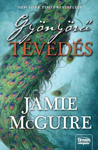 (18) Gyönyörű tévedés · Jamie McGuire · Könyv · Moly