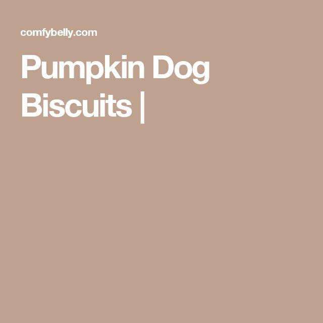 Pumpkin Dog Biscuits |