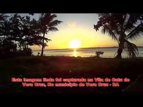 Curtindo na Estrada: Catu, Vera Cruz-BA -Lindo Por do sol @malcardoso - YouTube