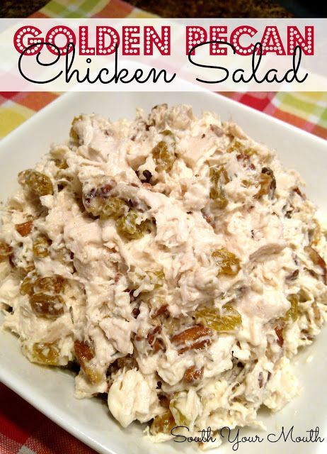 Golden Pecan Chicken Salad with golden raisins and pecans (AND includes variations with pineapple, cranberries, apples, grapes, almonds, walnuts, sunflower seeds and pistachios)