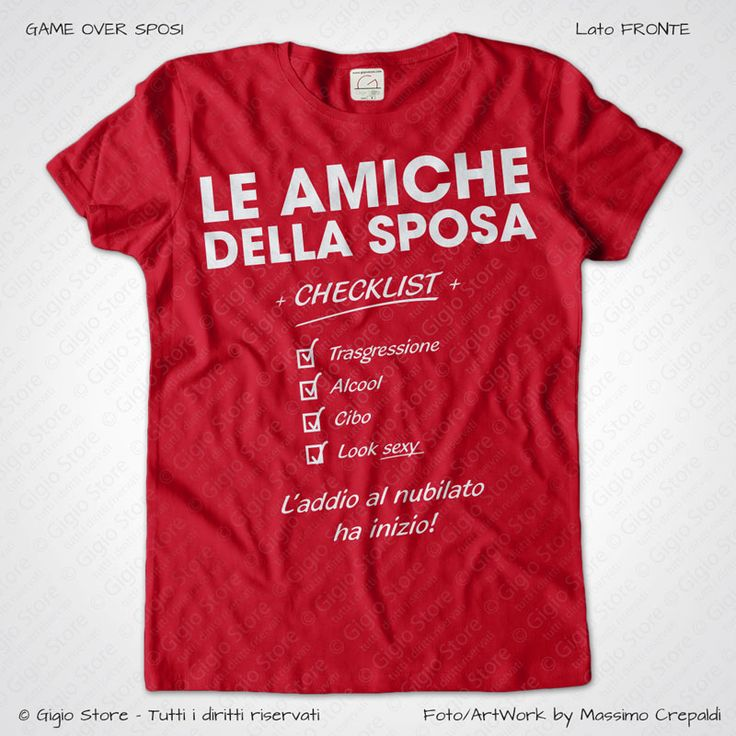 Magliette Addio al Nubilato Amiche della Sposa T-Shirt colore Rosso Veneziano Stampa Colore Bianco Taglia XS, S, M, L, XL, XXL