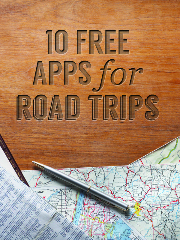 Have the perfect road trip with these great free apps. I like the looks of the Roadtripper, Field Trip, The Traveler,