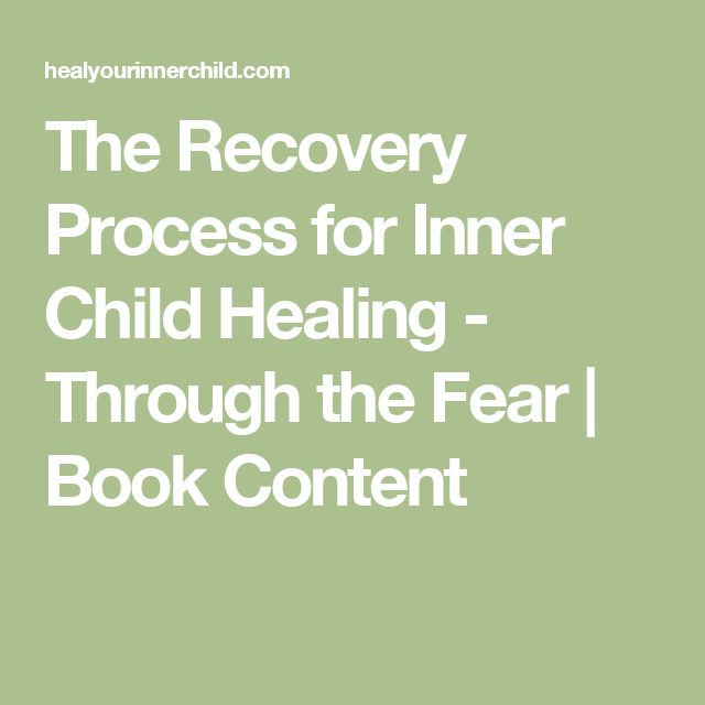 The Recovery Process for Inner Child Healing - Through the Fear | Book Content