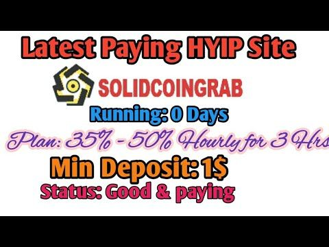 New HYIP Site: Solidcoingrab com! Earn 35% to 50% Hourly for 3 hrs