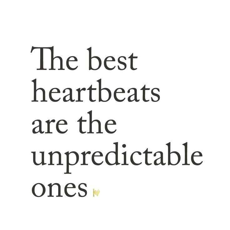 The best heartbeats are the unpredictable ones | KAMICOEUR
