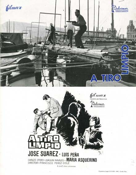 A tiro limpio (1964) de Francisco Pérez-Dolz - tt0056804