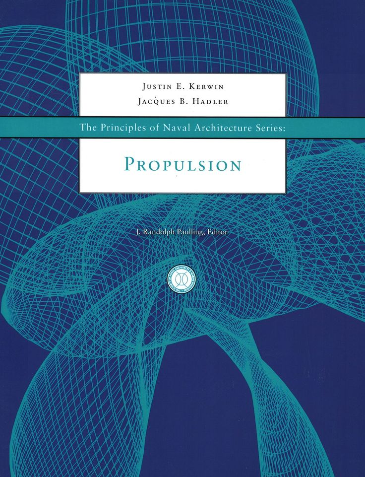 Principles of Naval Architecture Series: Propulsion