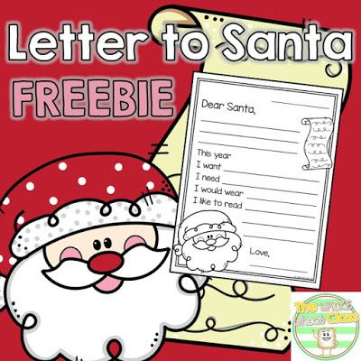 Letter to Santa for Primary Students. The Whole Wheat Class