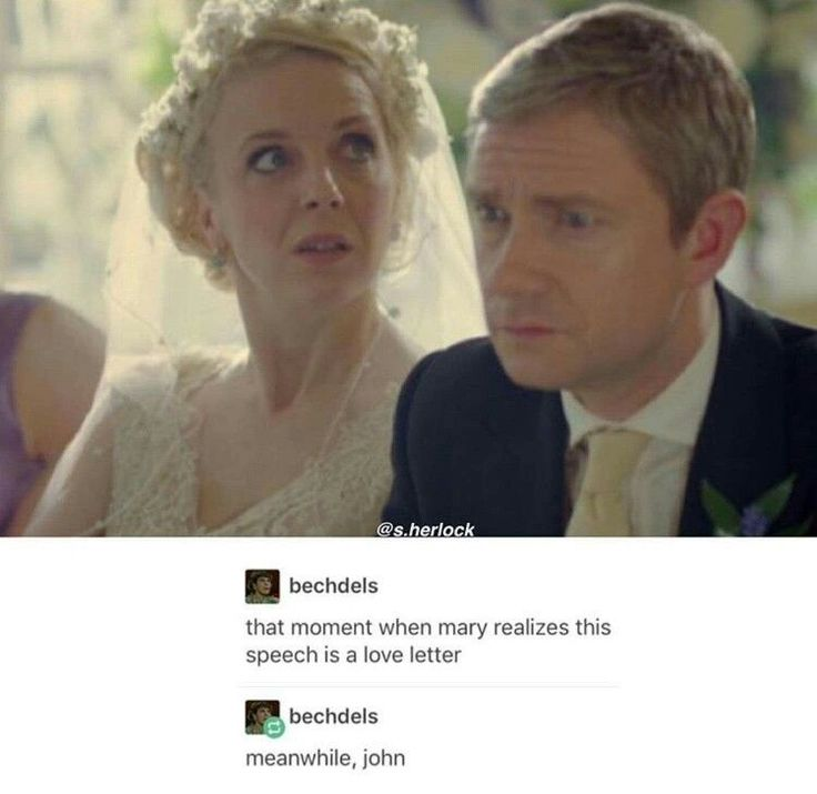 #Johnlock Mary:hey, I'm marrying him it my wedding day, not love letters thanks