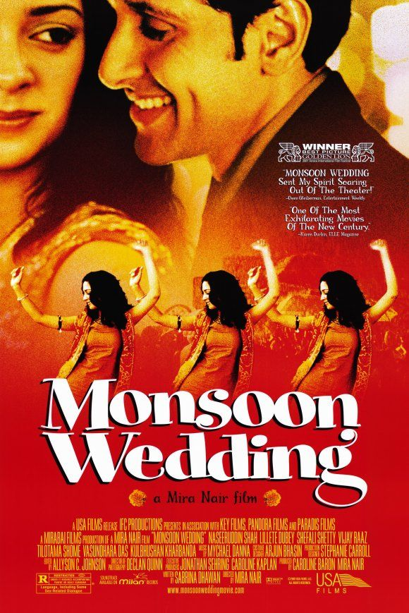 Monsoon Wedding - I am also fond of the soundtrack!