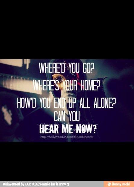 ~Hear Me Now (Hollywood Undead)