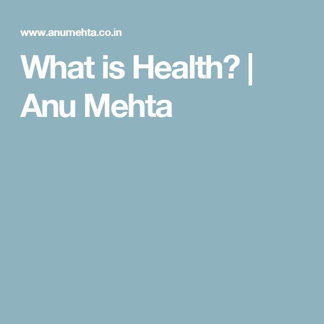 What is Health? | Anu Mehta