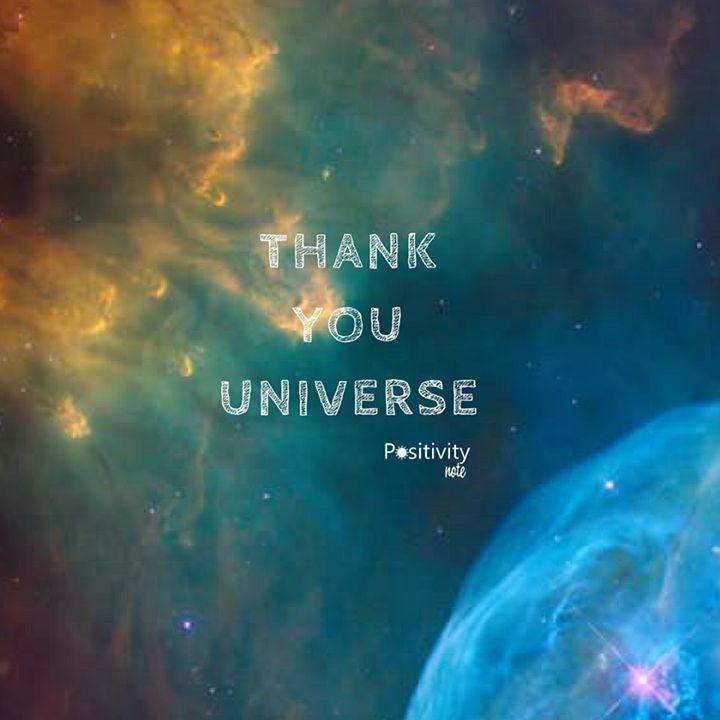 Thank you Universe. #positivitynote #positivity #inspiration