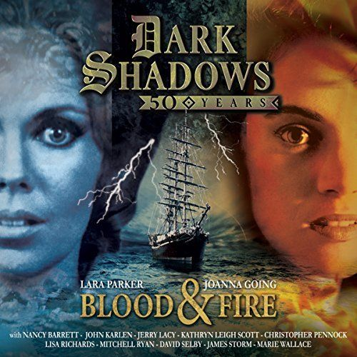 Shared by:whackbag Written by Roy Gill Read by Lara Parker, Kathryn Leigh Scott, Mitchell Ryan, Nancy Barrett, Jerry Lacy, John Karlen, Joanna Going Format: M4B Bitrate: 64 Kbps Unabridged Featuring cast from the original television series, Blood and Fire is a special audio drama to celebrate...