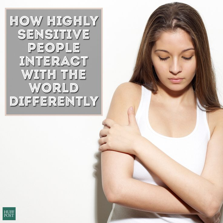 There's more to a highly sensitive person than just excess crying and a whole ton of feelings