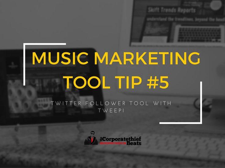 Music Marketing Tool Tip #5 Tweepi