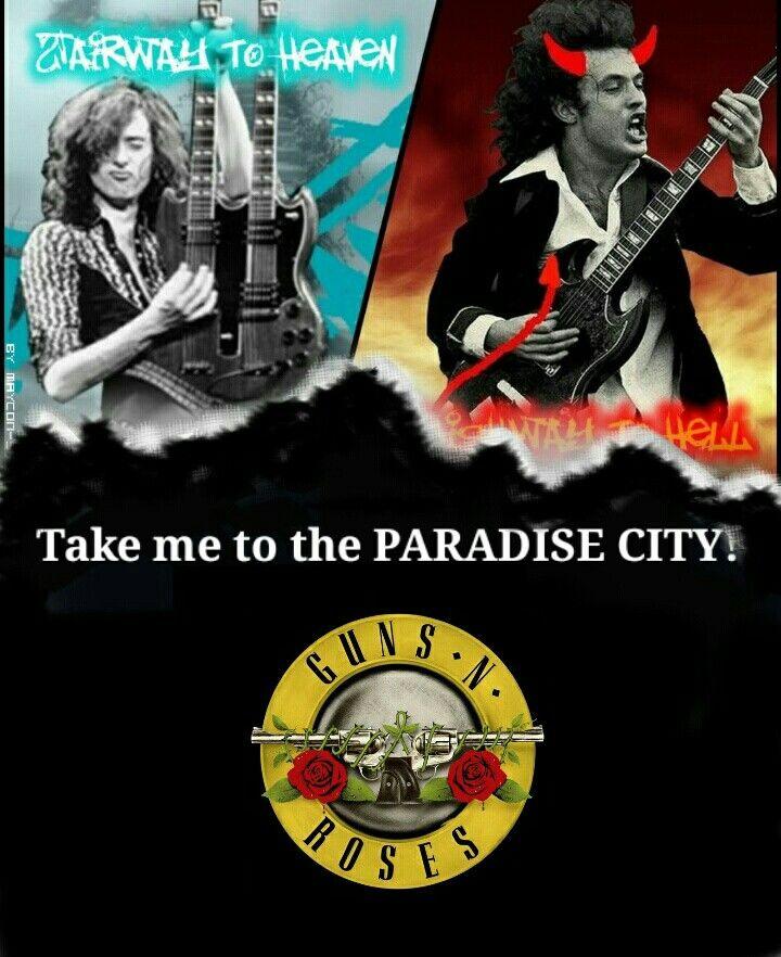 Take me to the paradise city, Guns N' Roses ;-)