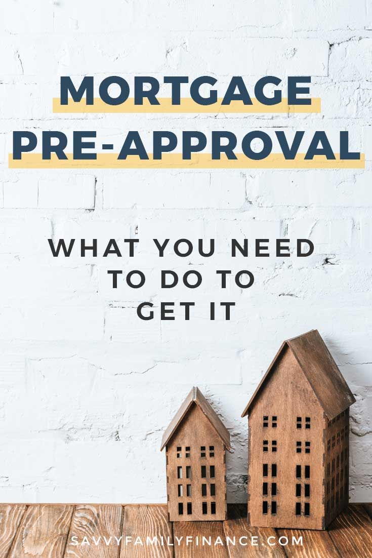 Mortgage Pre Approval What You Need To Do In 2020 Preapproved Mortgage How To Get Credit Mortgage