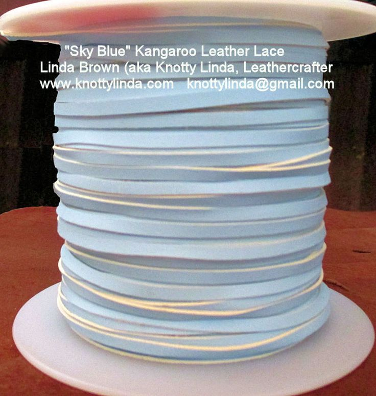 It is with great pleasure that I announce a new colour of kangaroo leather lace now available - Sky Blue!  Please contact me at knottylinda@gmail.com for a price list and colour chart.