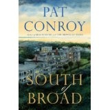 South of Broad (Hardcover)By Pat Conroy