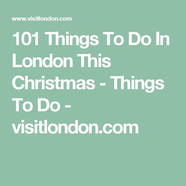 101 Things To Do In London This Christmas - Things To Do - visitlondon.com