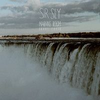 Sir Sly - Marvin's Room (Drake Cover) by Sir Sly
