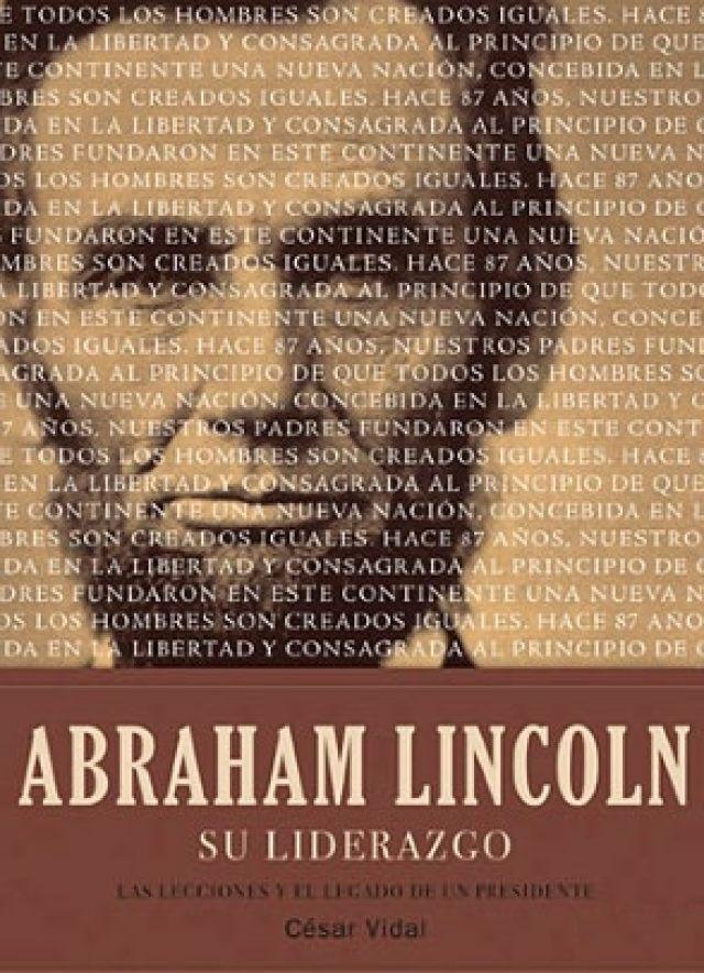10 biografías de personajes históricos que no debes dejar de leer: Abraham Lincoln