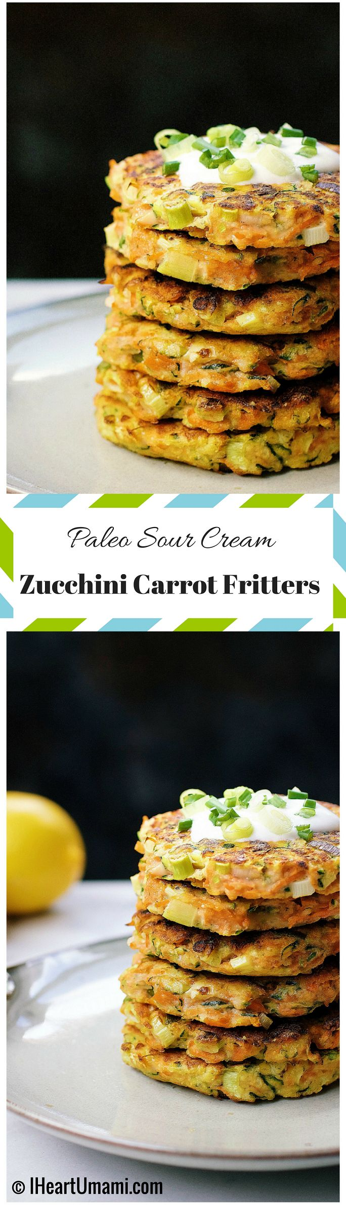 Zucchini Carrot Fritters with Paleo Sour Cream ! Golden crispy Paleo fritters with gluten free and dairy free sour cream. A perfect way to help you eat more vegetables. Follow the pin to download the recipe !