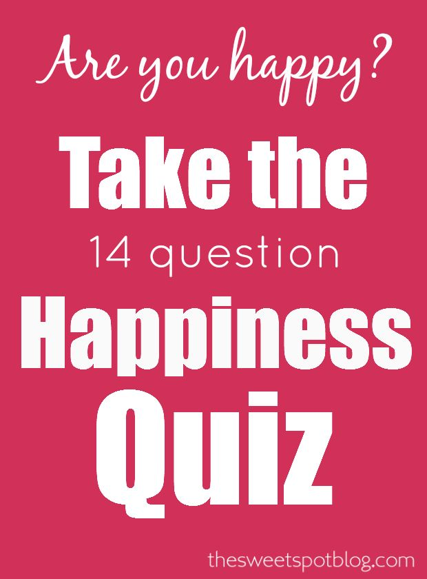 Happiness Quiz: 14 Questions to Happy by The Sweet Spot Blog  #happiness #quiz