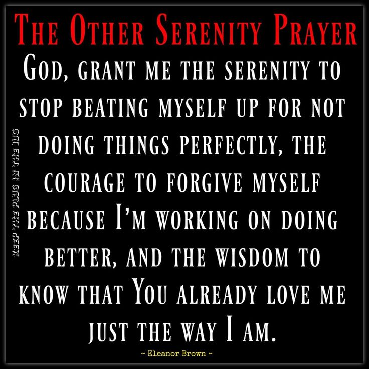 a different version of the serenity prayer self acceptance God Love Faith