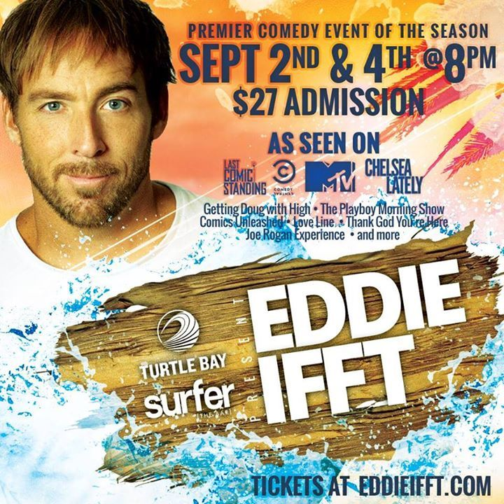 Eddie Ifft Comedy Event Sept 2nd - http://fullofevents.com/hawaii/event/eddie-ifft-comedy-event-sept-2nd/