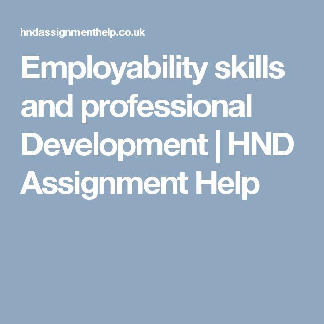 Employability skills and professional Development | HND Assignment Help