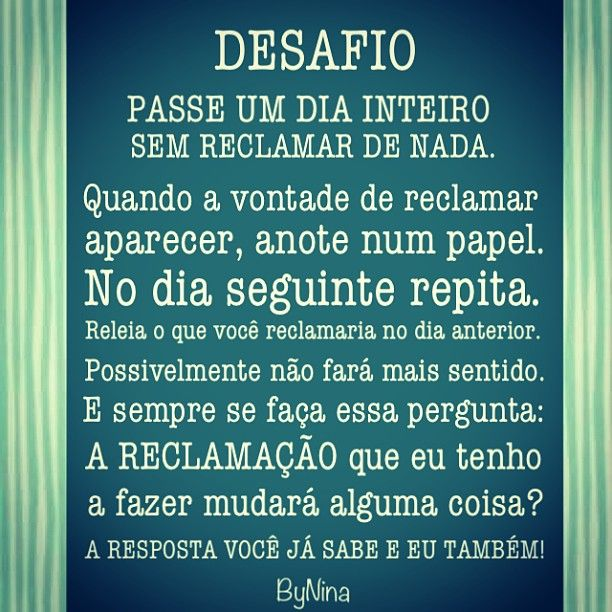 @instabynina's photo #frases #bynina #desafio