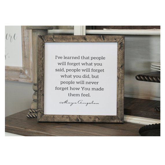 Maya Angelou Wood Framed Canvas Sign Sign Size 16 Inch Wide X 16 Framed Canvas Sign Canvas Frame Wood Frame