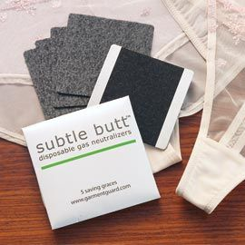 "Subtle butt - ""Discreet Odor Neutralizer Pads never be embarrassed by 'escaped' gas again""  Who knew this kind of thing existed.  These would make good white elephant gifts."