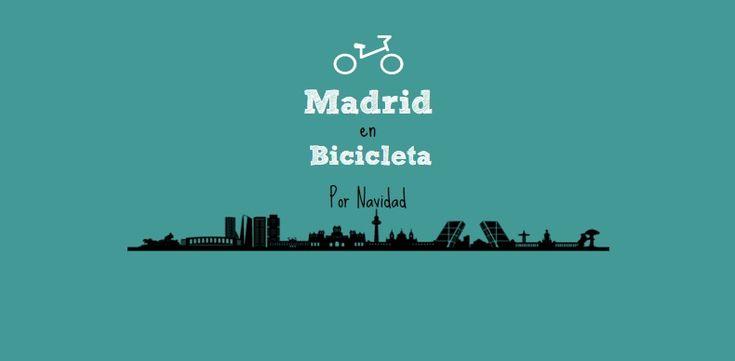 Madrid en bici por Navidad