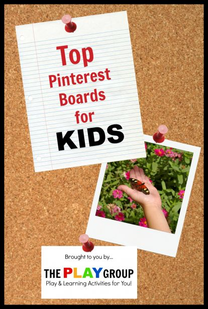 Top Pinterest boards for KIDS ~ My favorite kid pinners all in one easy place! Each of the boards are packed full ofthe best activities to play and learn right along with your kids!  Follow along so you don't miss any of the fun.