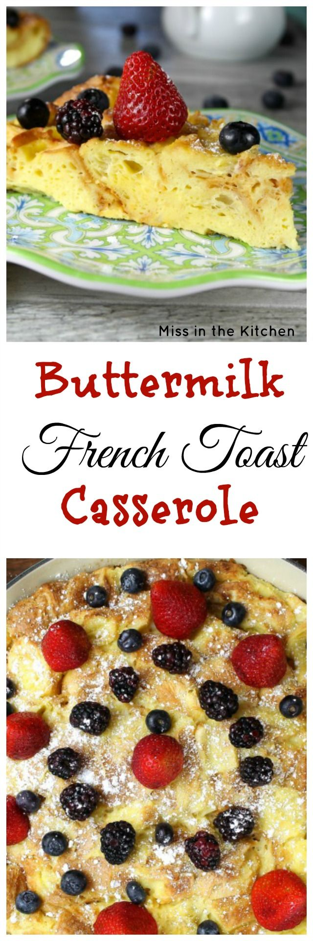 Buttermilk French Toast Casserole Recipe found at MissintheKitchen.com
