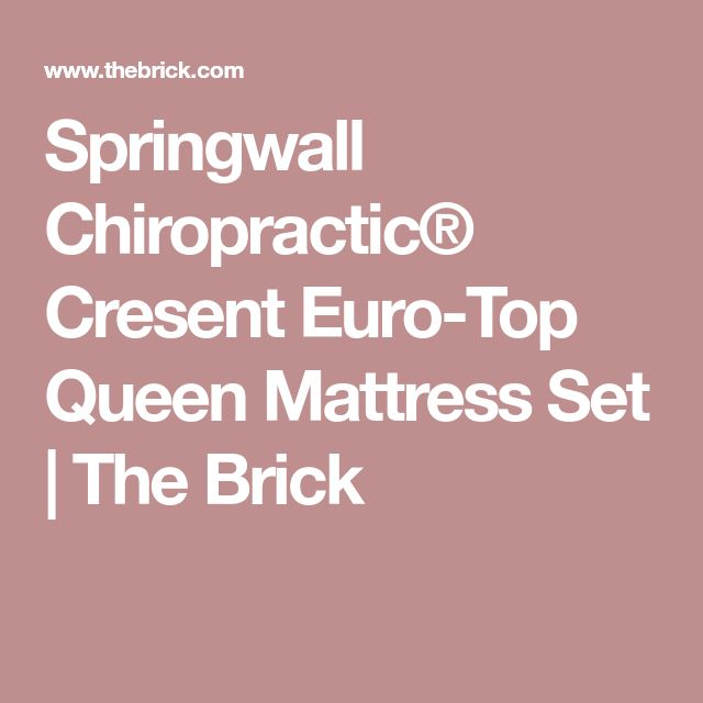 Springwall Chiropractic® Cresent Euro-Top Queen Mattress Set | The Brick