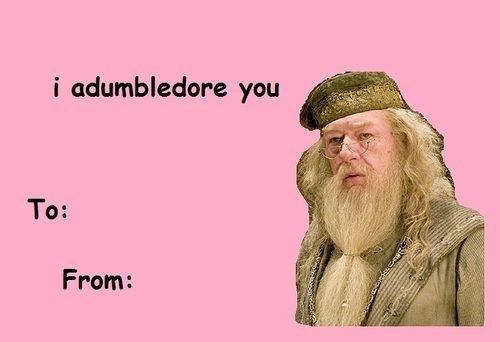 Dumbledore | 10 Valentines You Need To Send ASAP